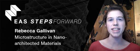 Microstructure in Nano-architected Materials - Rebecca Gallivan