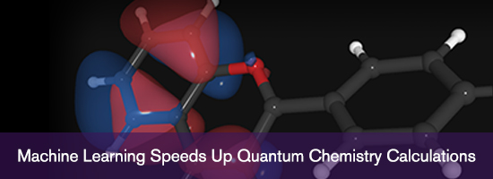 Machine Learning Speeds Up Quantum Chemistry Calculations