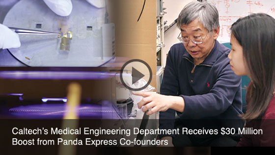 Caltech's Medical Engineering Department Receives $30 Million Boost from Panda Express Co-founders